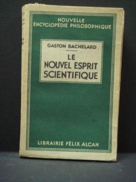 bachelard gaston - le-nouvel-esprit-scientifique_1934