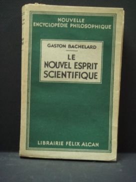 bachelard gaston - le-nouvel-esprit-scientifique_1934