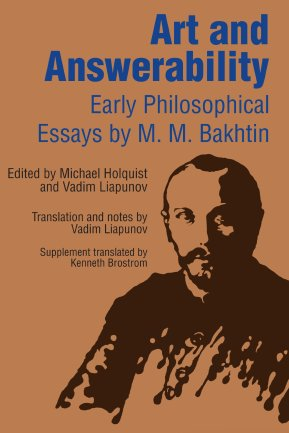 Bakhtin_Mikhail_Art_and_Answerability_Early_Philosophical_Essays