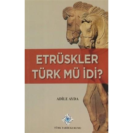 etrüskler türk mü idi